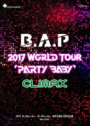 B.A.P2017WORLD TOUR PARTY BABY「CLIMAX」