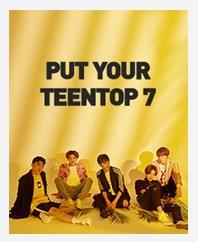 TEENTOPコンサート「PUT YOUR TEENTOP 7」
