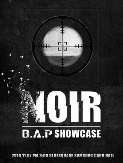 B.A.P[NOIR]SHOWCASE