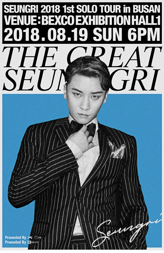 SEUNGRI 2018 1st SOLO TOUR [THE GREAT SEUNGRI] IN BUSAN