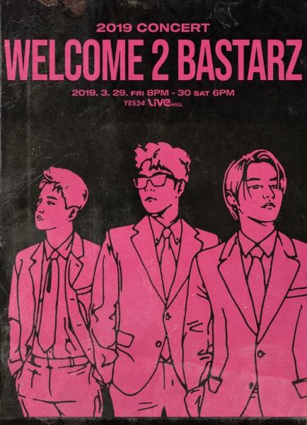 WELCOME 2 BASTARZ チケット代行